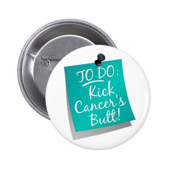 To Do - Kick Cancer's Butt Thyroid Button