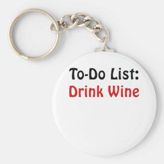 To Do List Drink Wine Keychain
