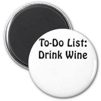 To Do List Drink Wine Magnet