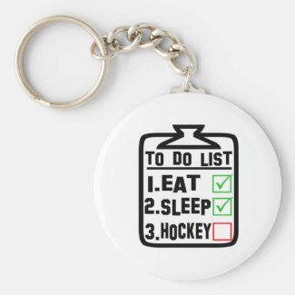 To Do List Eat Sleep Hockey Keychain