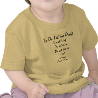 To do list for Daddy Shirt