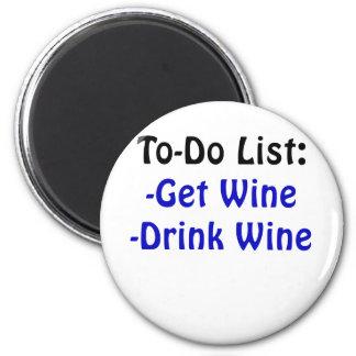 To Do List Get Wine Drink Wine Magnet