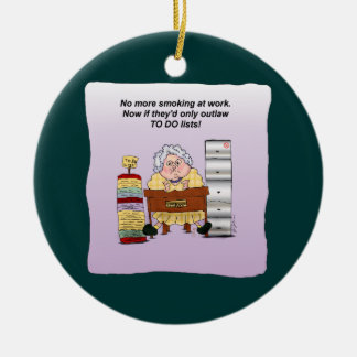 To Do List Office Work Humorous Funny Maw Ornament