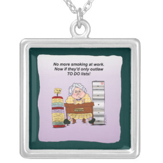 To Do Lists Office Funny Humorous Maw Necklace