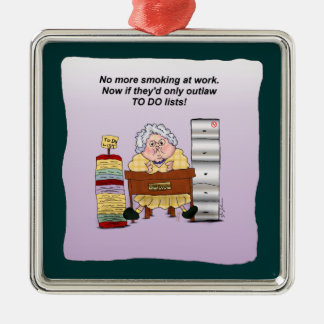 To Do Lists Office Work Humor Funny Maw Ornament