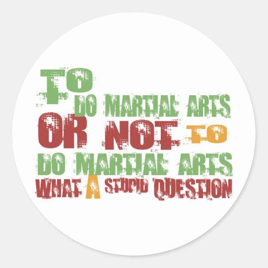 To Do Martial Arts Classic Round Sticker