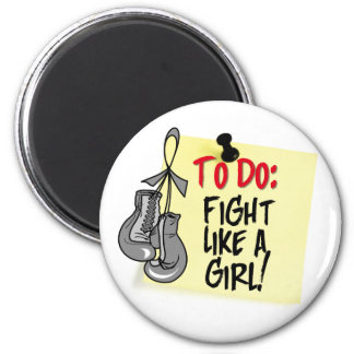 To Do Note - Fight Like a Girl - Brain Tumor Refrigerator Magnet