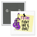 To Do Note - Fight Like a Girl - Pancreatic Cancer Pinback Buttons