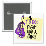 To Do Note - Fight Like a Girl - Pancreatic Cancer Button
