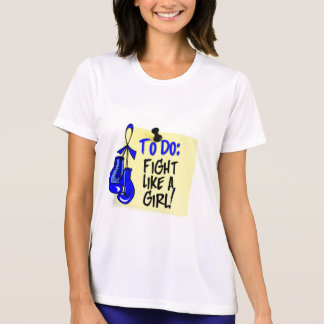 To Do Note - Fight Like a Girl - Rectal Cancer Shirt