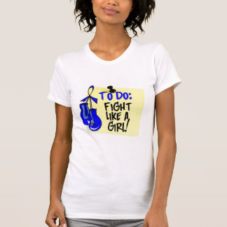 To Do Note - Fight Like a Girl - Rectal Cancer Tee Shirt