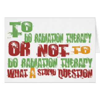 To Do Radiation Therapy Card