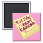 To Do Today - Beat Breast Cancer Fridge Magnet