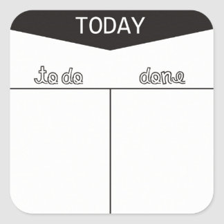 TO DO TODAY DONE LISTS ORGANIZE MOTIVATIONAL SQUARE STICKER