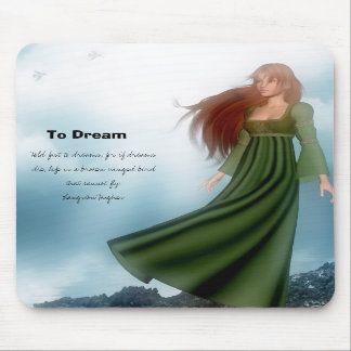 To Dream Mouse Pad