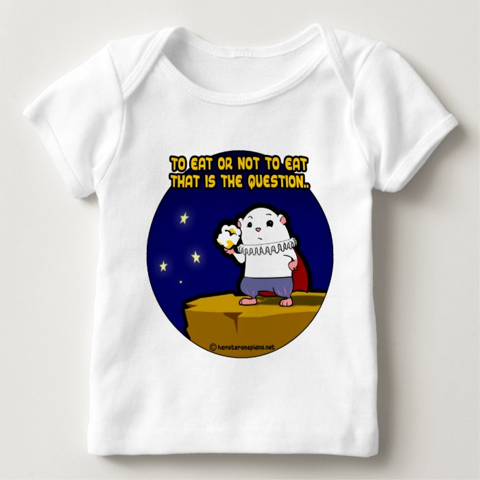 to eat or not to eat? baby T-Shirt