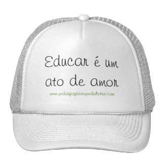 To educate is a love act trucker hat