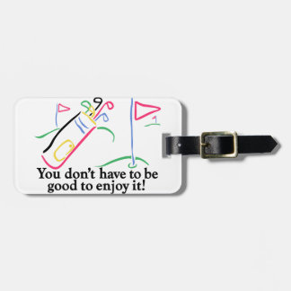 To Enjoy It Luggage Tag