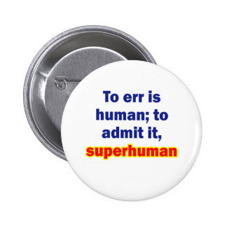 To err is human button