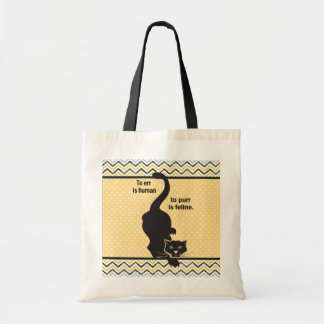 To Err is Human Cat Budget Tote Bag