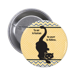To Err is Human Cat 2 Inch Round Button