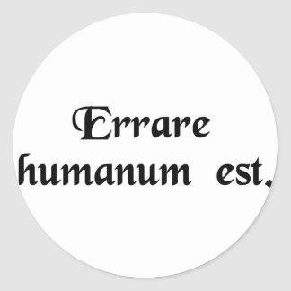 To err is human. classic round sticker