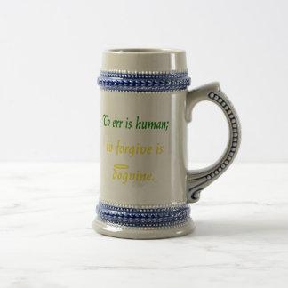 To Err is Human (Dog Version) Beer Stein