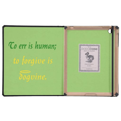 To Err is Human - For Dogs Cases For iPad