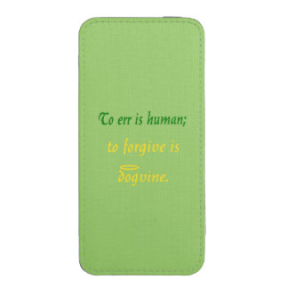 To Err is Human - For Dogs iPhone 5 Pouch