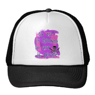 To Err is Human... Trucker Hat