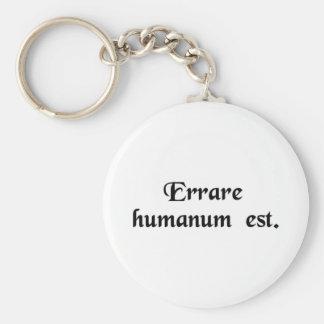 To err is human. basic round button keychain