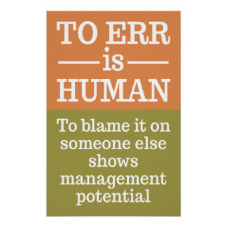 """To err is human"" poster 3"