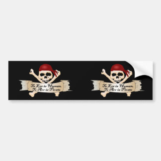 To Err is Human, To Arr is Pirate Car Bumper Sticker