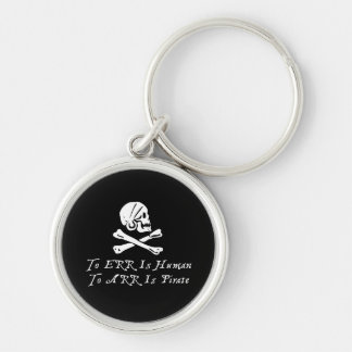 To Err Is Human To Arr Is Pirate Keychain