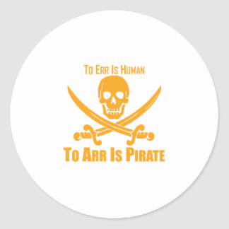 To Err Is Human To Arr Is Pirate Sticker