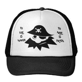 TO ERR IS HUMAN TO ARRR IS PIRATE Cap Trucker Hat