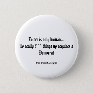 To err is only human... pinback button
