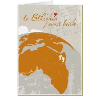 To Ethiopia And Back Greeting Card