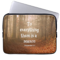 To everything there is a season Bible Verse Laptop Sleeves
