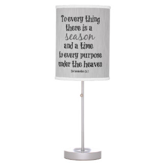 To everything there is a season Bible Verse Table Lamp