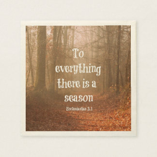 To everything there is a season Bible Verse Disposable Napkins