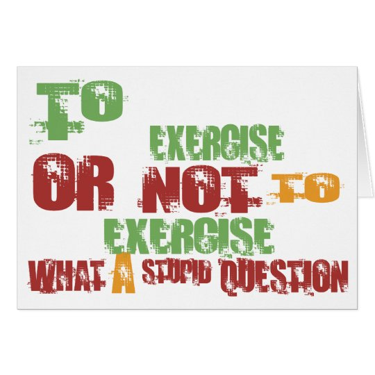To Exercise Card