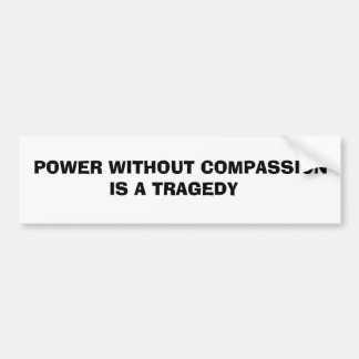 To express how I feel in a time of trouble/ Bumper Sticker