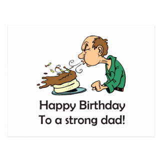 To father: Happy birthday to a strong dad Postcards