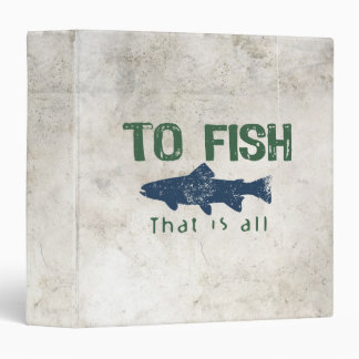 To Fish Is All Binder