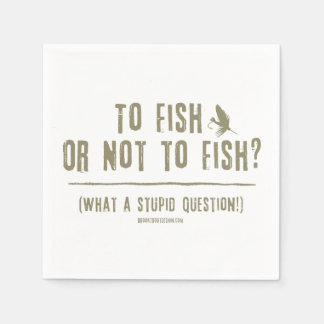 To Fish or Not To Fish? What a Stupid Question! Standard Cocktail Napkin