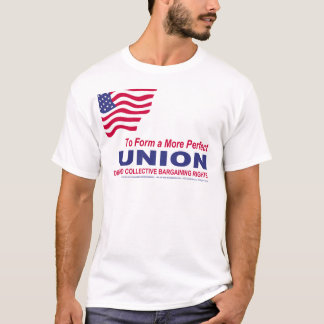 To Form a More Perfect UNION T-Shirt