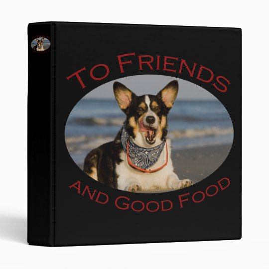 To Friends and Good Food Binder