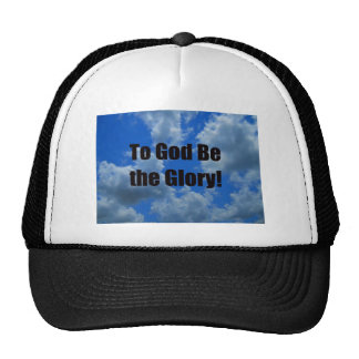 To God Be the Glory Hat