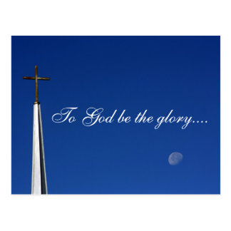 To God be the glory.... Postcard